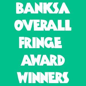BankSA Overall Fringe Award Winners