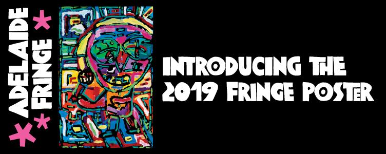 Meet Your 2019 Adelaide Fringe Poster!